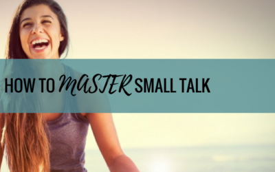 How to Master Small Talk