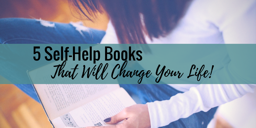 Five Self-Help Books That Will Change Your Life
