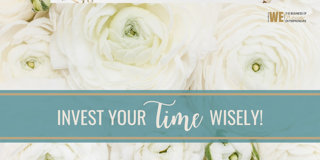 Invest your TIME Wisely!